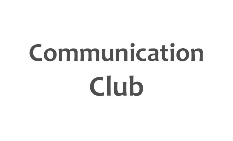 Communication Club