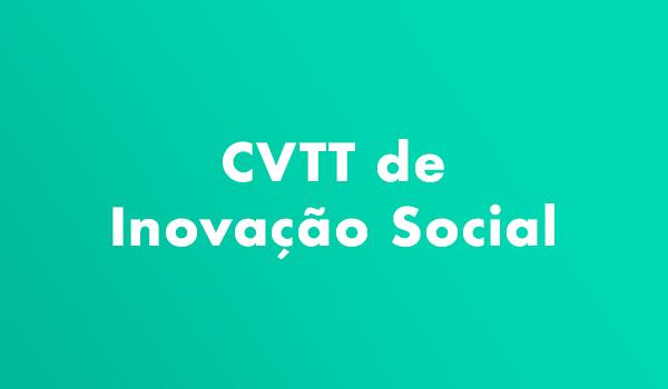CVTT de Inovação Social