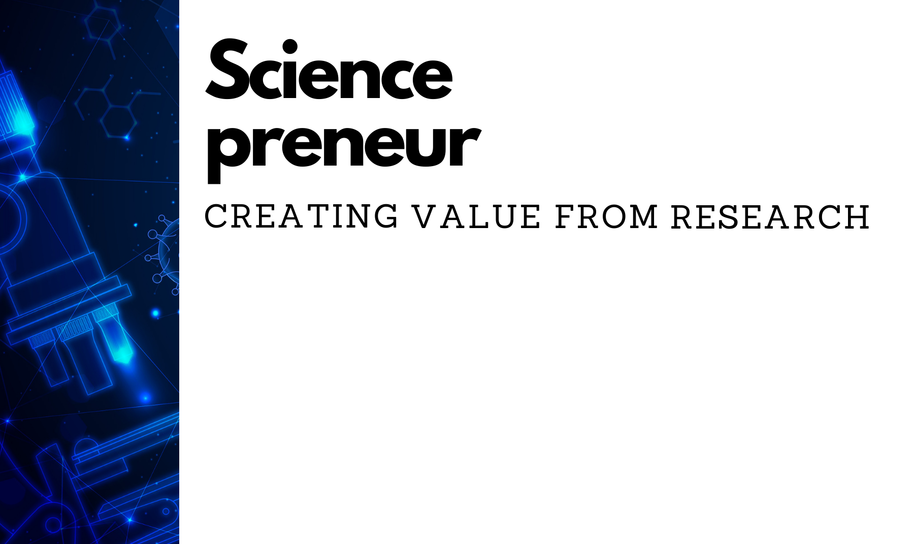 Sciencepreneur - creating value through research