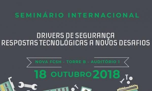 """Seminário Internacional """"Drivers de Segurança: Respostas Tecnológicas a Novos Desafios"""""""